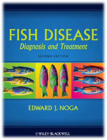 Fish Disease: Diagnosis and Treatment (Noga, E.J., Wiley-Blackwell)